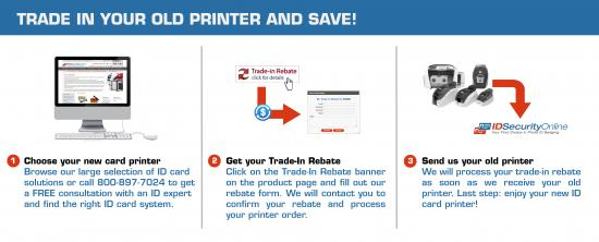 Trade in your old card printer and save!
