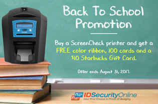 IDSecurityOnline.com Launches New Back To School Promotion  On Its Line of ScreenCheck ID Card Printers