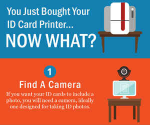 Purchased an ID Card Printer? Here is what you need