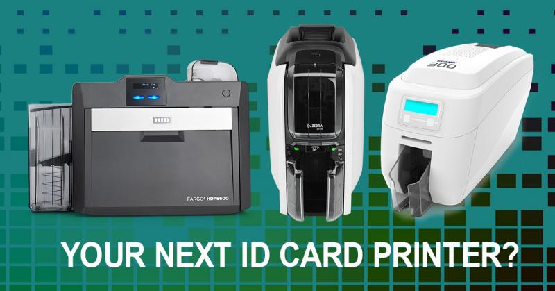 What features do you need in your next ID card printer?