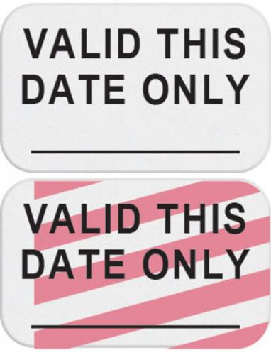 "1-Day Single-Piece Adhesive Expiring Token ""VALID THIS DATE ONLY"""